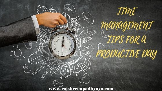 Time Management Tips For A Productive Day